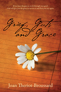 Grief, Guts and Grace