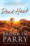 Review: DEAD HEAT by Bronwyn Parry